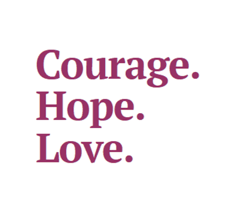 Welcome to Courage. Hope. Love.
