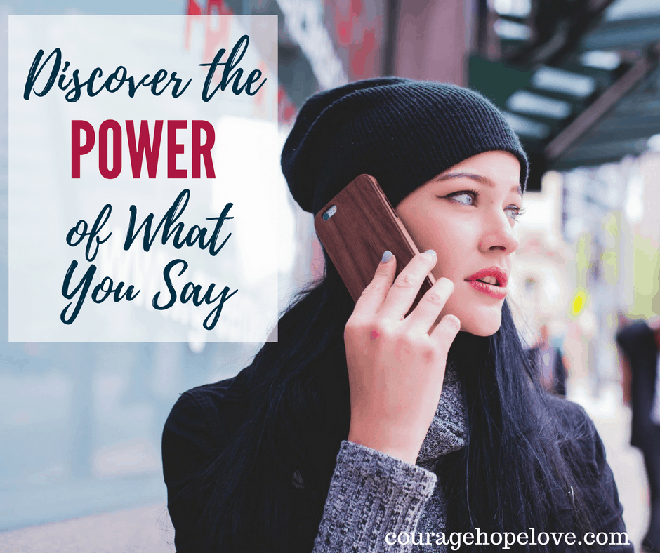Discover The Power of What You Say