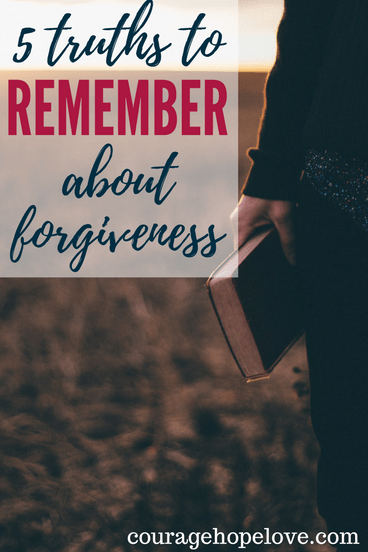 What to Remember About Forgiveness