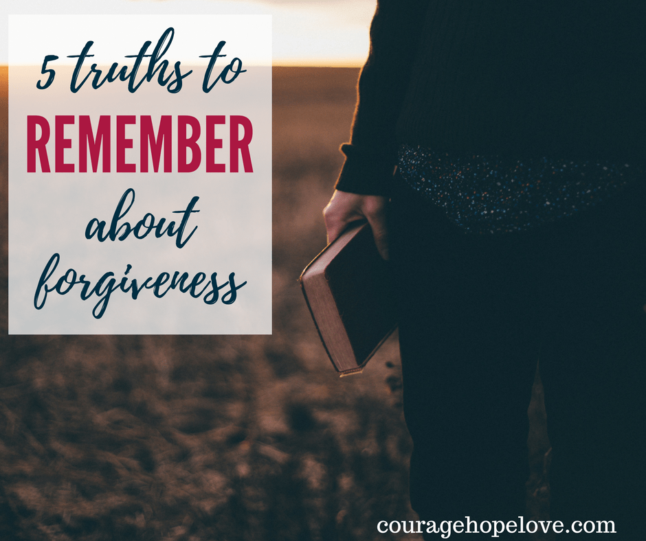 5 Truths to Remember About Forgiveness