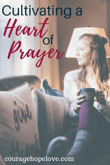 Cultivating a Heart of Prayer
