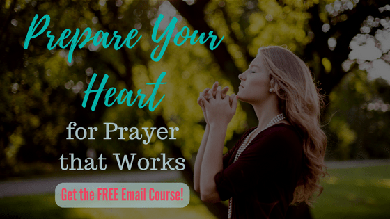 Prepare for Prayer that Works email course