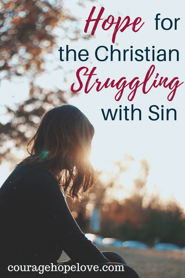 Hope for the Christian Struggling with Sin