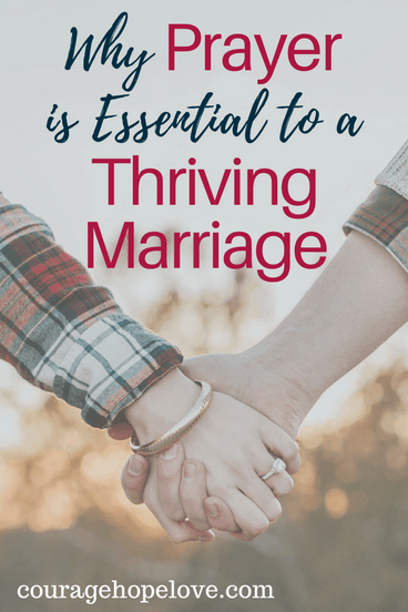 Why Prayer is Essential to a Thriving Marriage