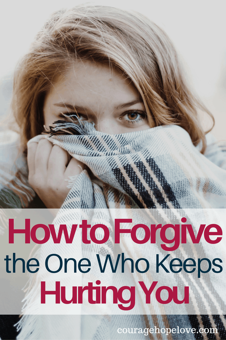 How to Forgive the One Who Keeps Hurting You