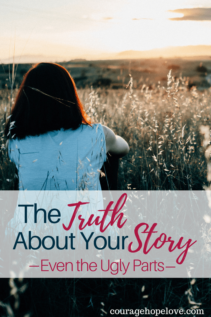 The Truth About Your Story – Even the Ugly Parts