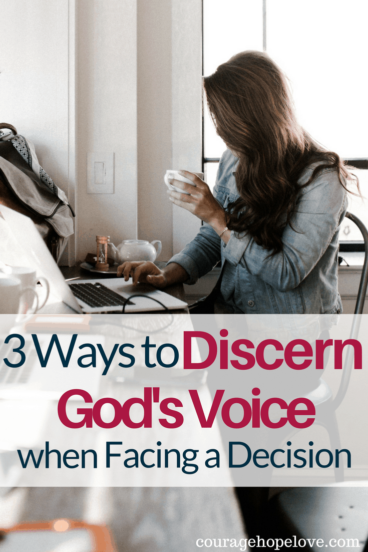 3 Ways to Discern God's Voice when Facing a Decision