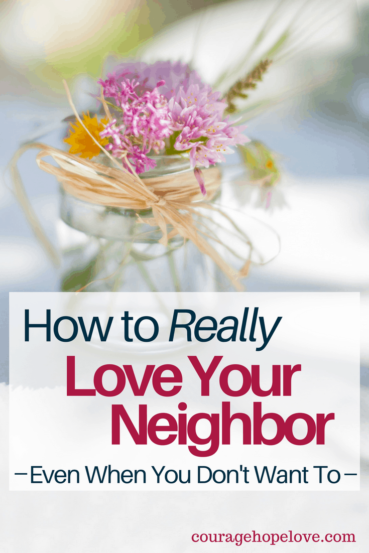 How to Really Love Your Neighbor (1)