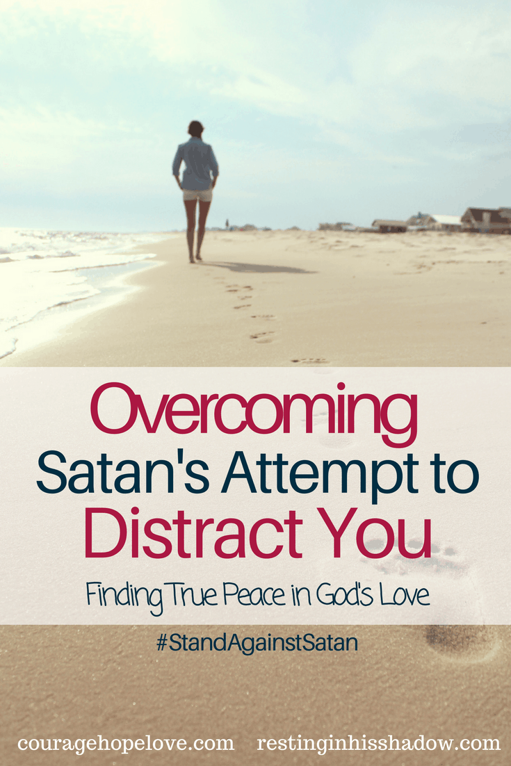 Overcoming Satan's Attempt to Distract You