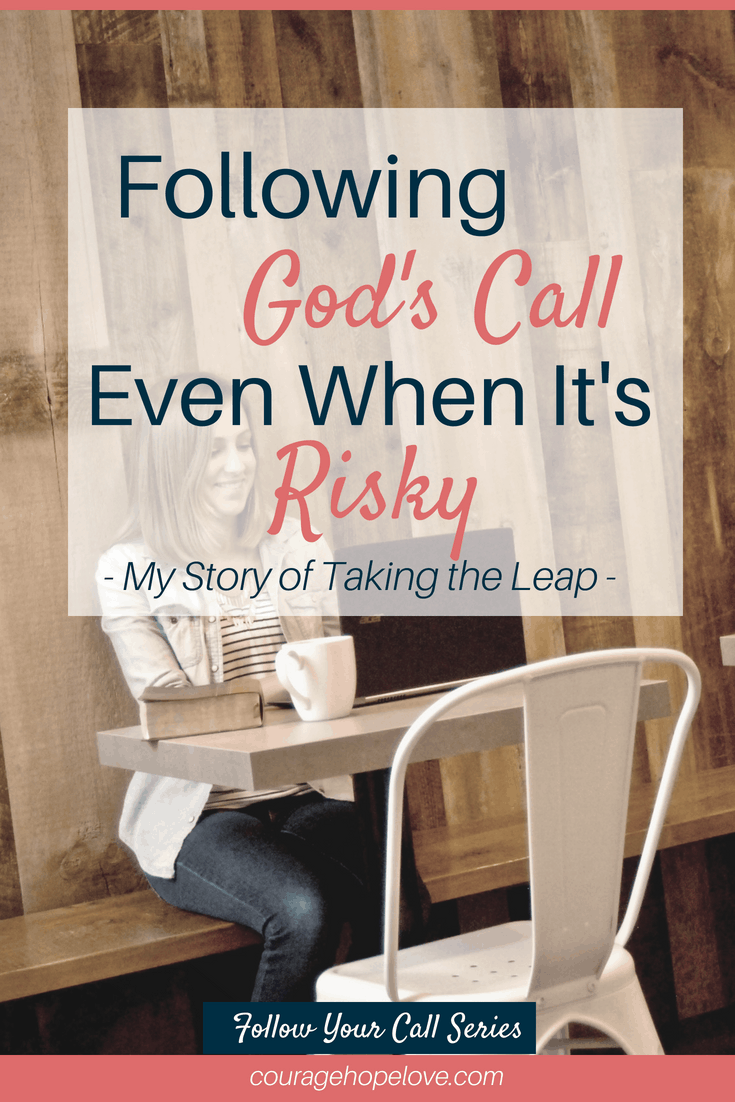 Following God's Call Even When It's Risky