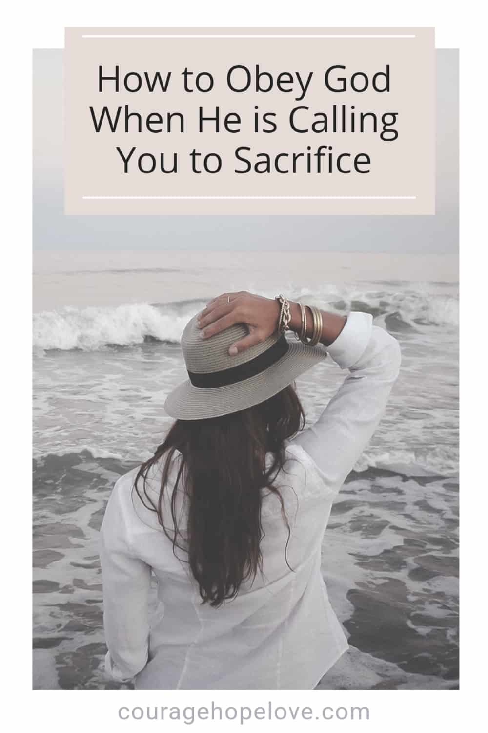 How-to-Obey-God-When-He-is-Calling-You-to-Sacrifice