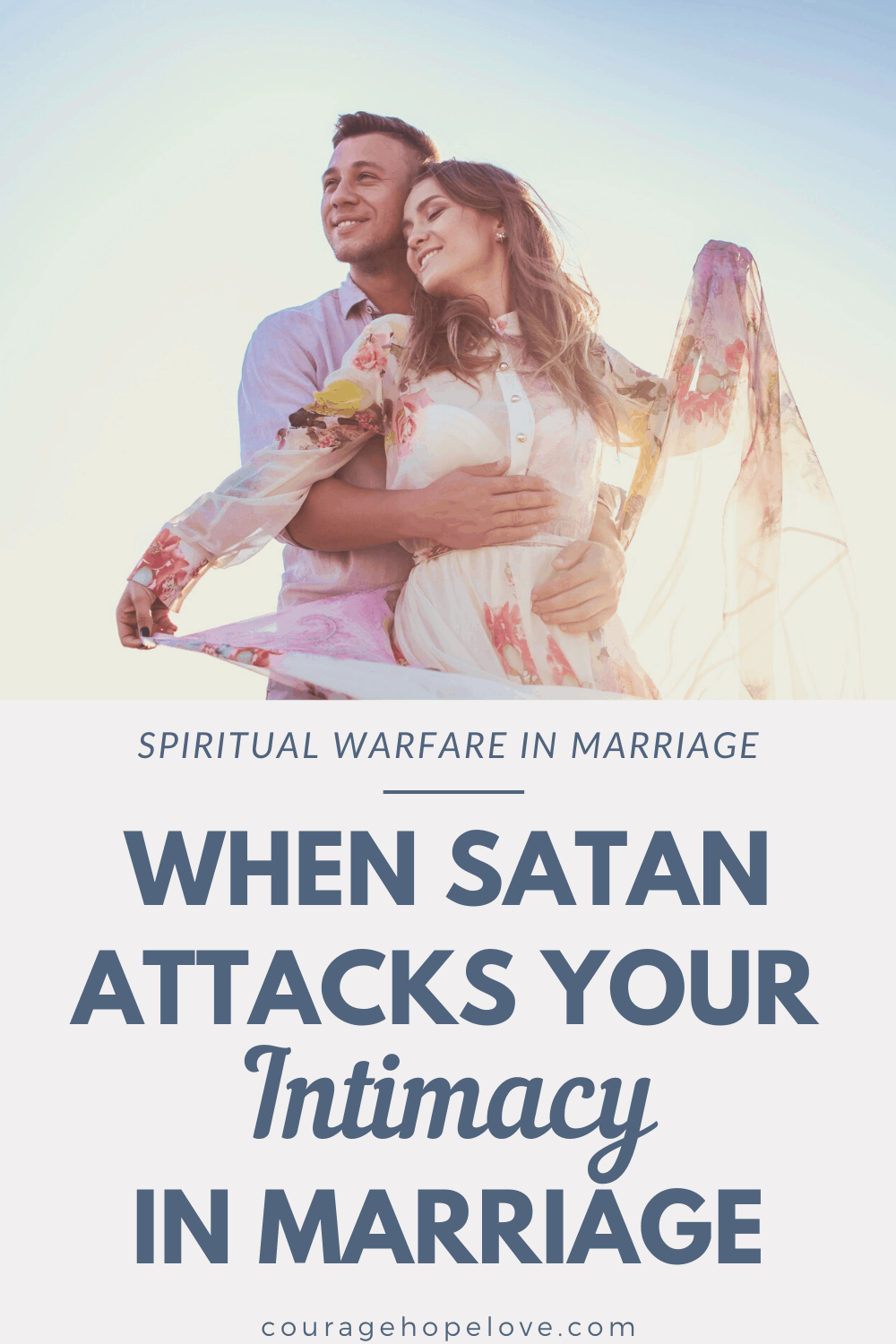 When Satan Attacks Your Intimacy in Marriage