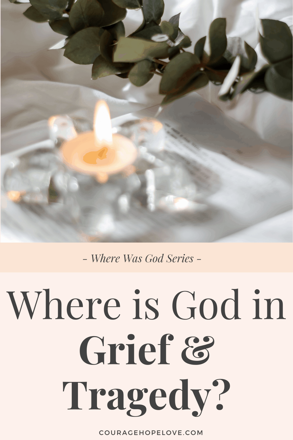 Where is God in Grief and Tragedy?